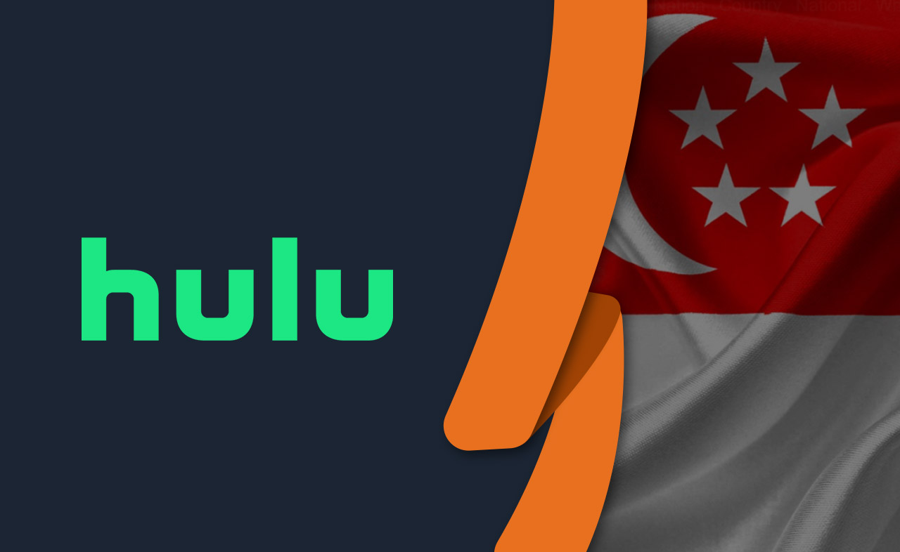 How to Watch Hulu in Singapore [October 2020 Updated]