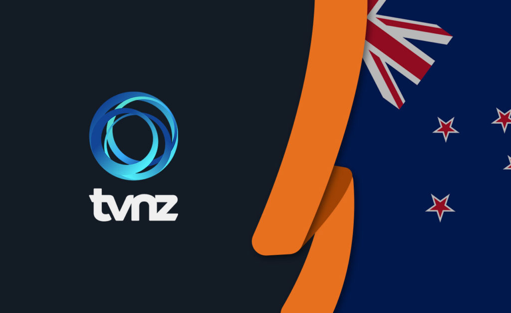 How to Watch TVNZ on Demand Outside New Zealand [2020]