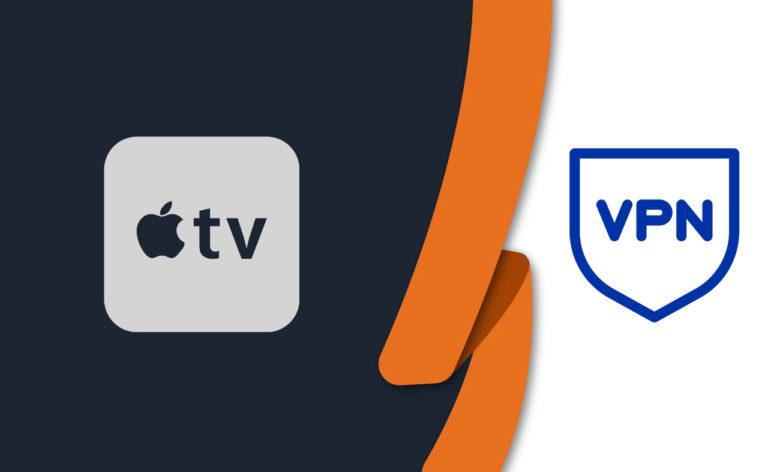 Best VPNs for Apple TV [Updated September 2021]