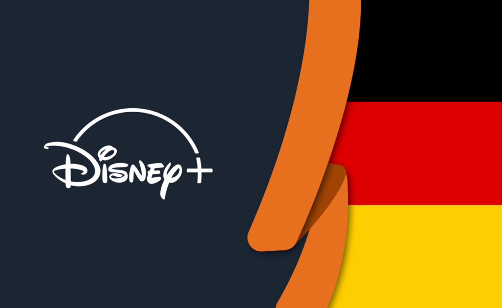 How to Watch Disney Plus Germany from Abroad [April 2021]