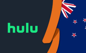 How to Watch Hulu in New Zealand [October 2020 Updated]
