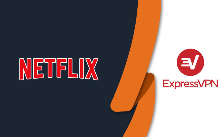 Does ExpressVPN Work With Netflix? [Tested August 2021]