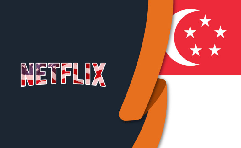How to Get American Netflix in Singapore [October 2021]