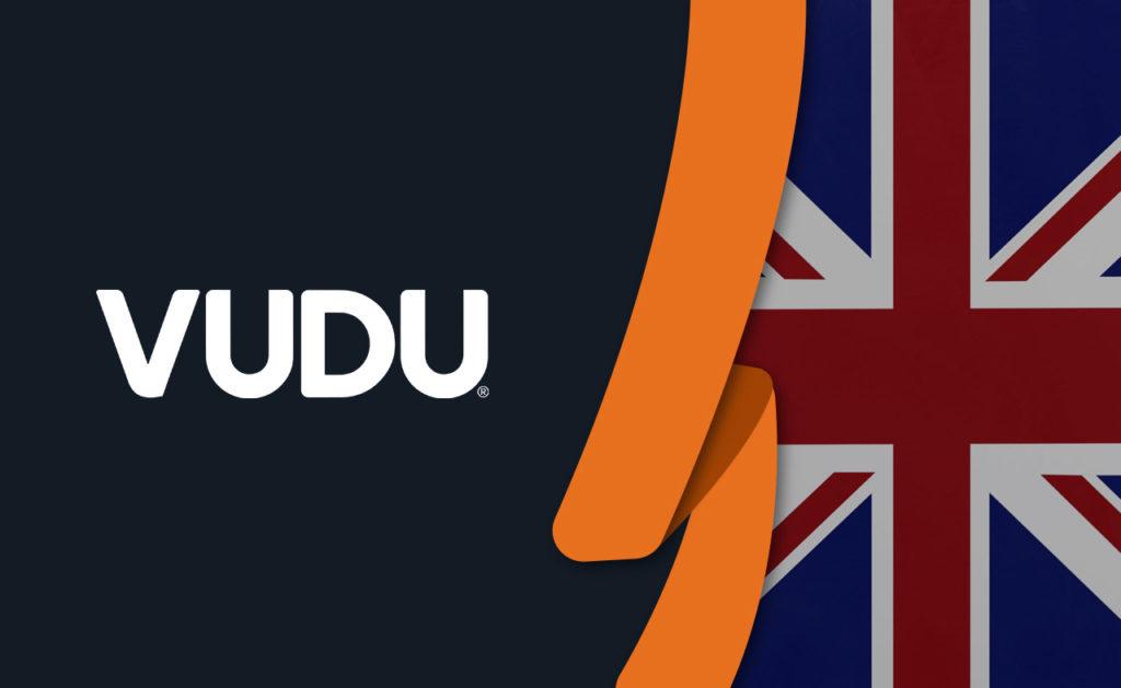 How to Watch Vudu in UK [October 2020 Updated]