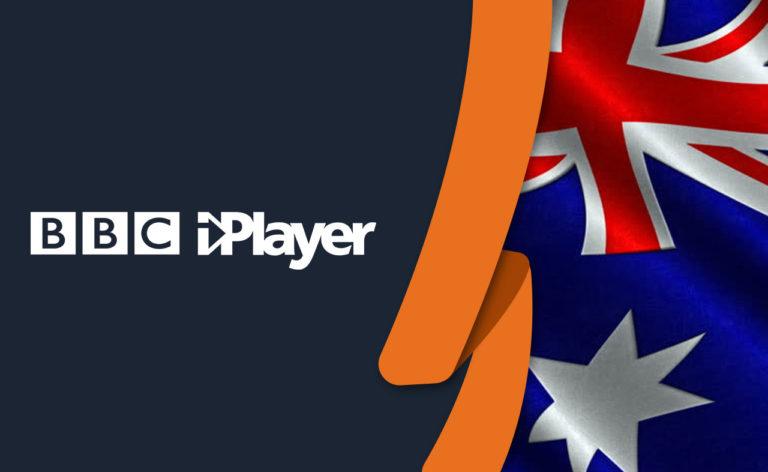 How To Watch BBC iPlayer in Australia [Updated July 2021]