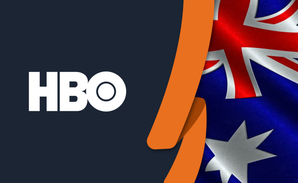 How To Watch HBO Max in Australia [January 2021 Updated]