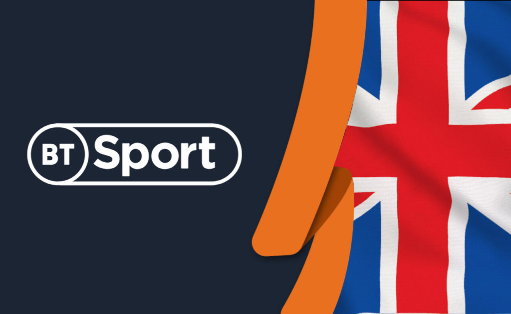 How to Watch BT Sport Outside the UK [Tested April 2021]