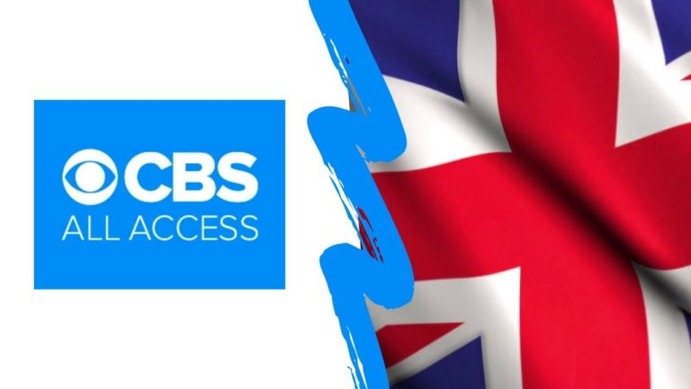 How to Watch CBS All Access Outside the US in October 2021 [Quick Guide]