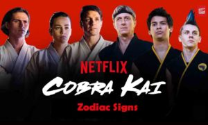 Zodiac Signs of Cobra Kai Characters, Based on their Personalities