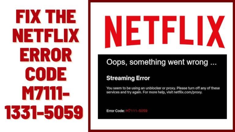 How to Fix the Netflix Error Code m7111-1331-5059 in 2021