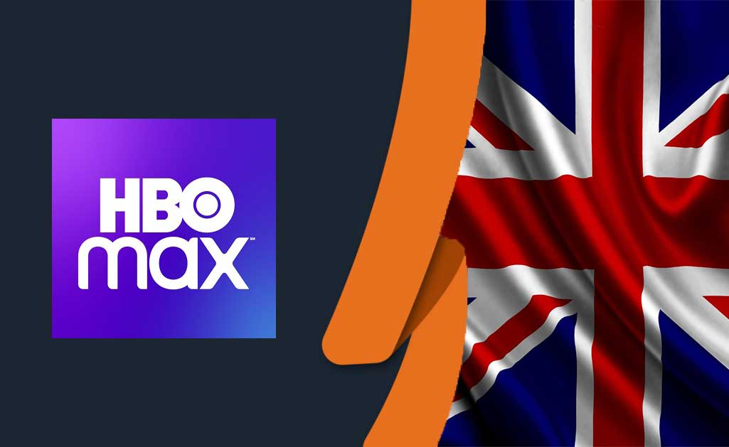 How To Watch HBO Max in the UK [May 2021 Updated]