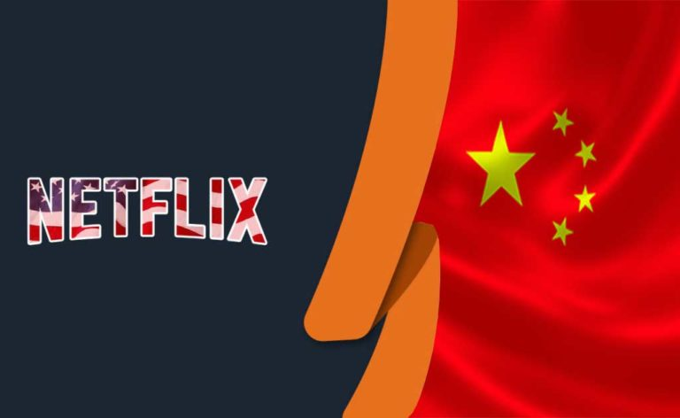 How to Watch Netflix in China in 2021 [Updated July 2021]