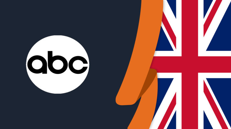How to Watch ABC in UK in October 2021? [Easy Guide]