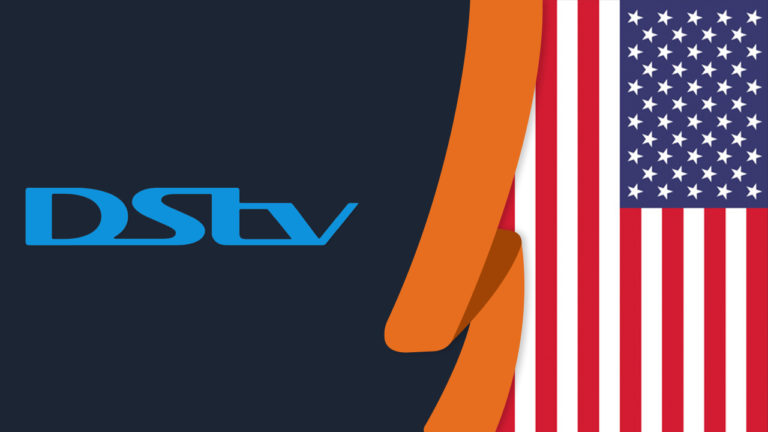 How to Watch DStv in USA in September 2021 [Easy Guide]
