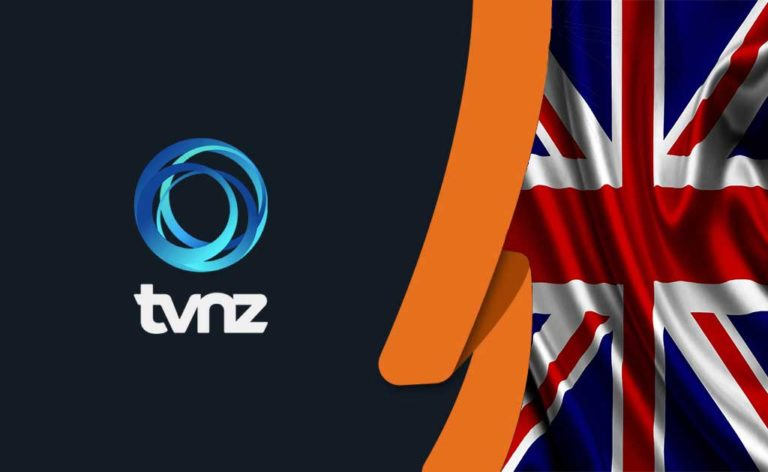 How to Watch TVNZ in UK [October 2021 Updated]