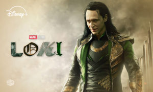 Arriving on Disney Plus: 'Loki' Series – Here's How to Watch it [Updated – October 2021]
