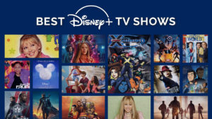 40 Best TV Shows on Disney Plus to watch in September 2021