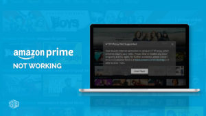 Amazon Prime VPN Not Working – Here's How to FIX It! [2021]