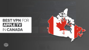 Best VPNs for Apple TV in Canada [Updated July 2021]