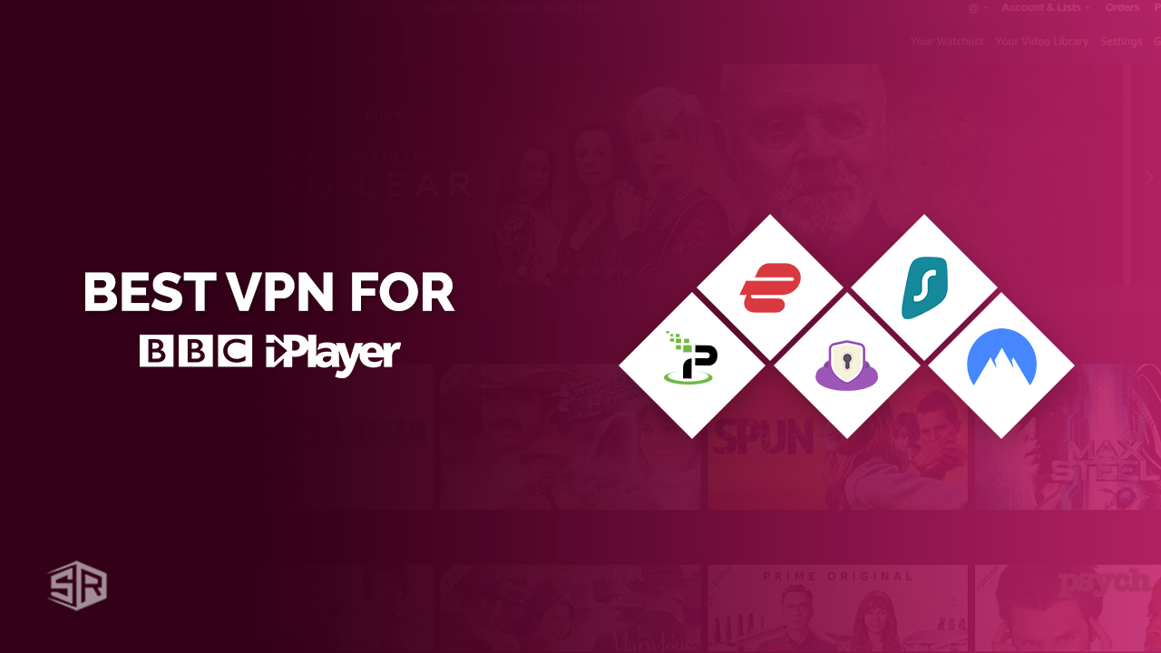 5 Best VPNs for BBC iPlayer to Watch in USA [Working in July 2021]