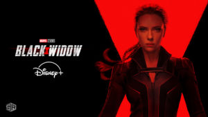 How to Watch Black Widow on Disney Plus from Anywhere