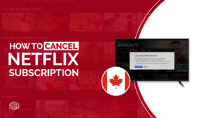 How to Cancel Netflix Subscription in Canada (Easy Guide)