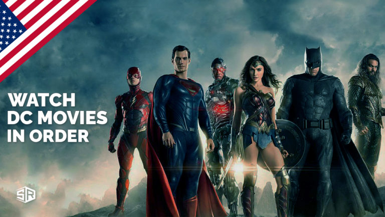 How to Watch the DC Movies in Order [Chronologically and by Release Date]