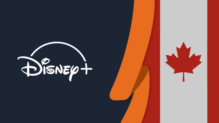5 Best VPNs to Watch Disney Plus in Canada in October 2021