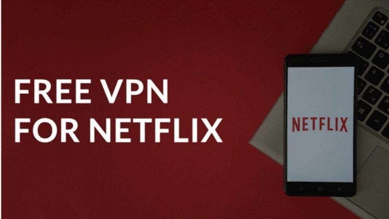 Free VPN For Netflix in Australia [Updated October 2021]