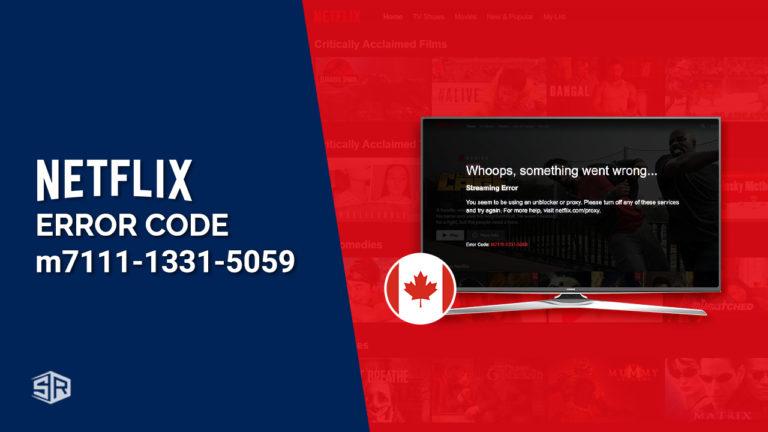 How to Fix Netflix Error Code m7111-1331-5059 in September 2021