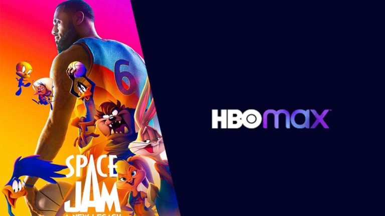 How to Watch Space Jam: A New Legacy on HBO Max in 2021 [Easy Guide]
