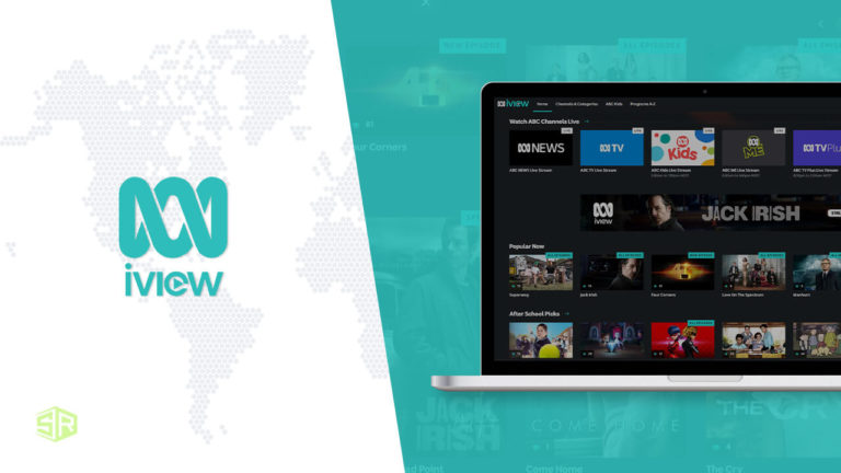 How to Watch ABC iView Outside Australia in September 2021 [Quick Guide]