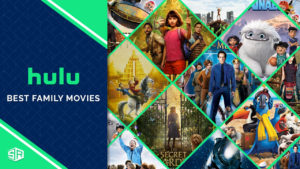 Check This List of the Best Family Movies on Hulu