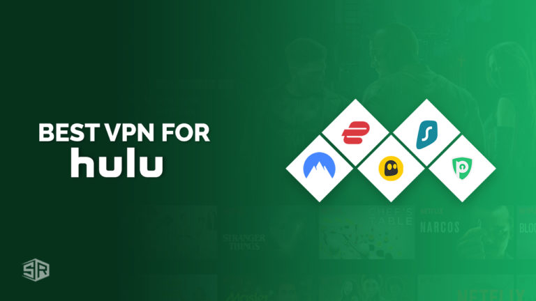 5 Best VPNs To Watch HULU [Tested in August 2021]