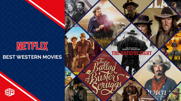 13 Best Westerns Movies on Netflix Right Now