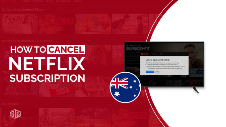 How to Cancel Netflix Subscription in Australia [UpdatedOctober 2021]