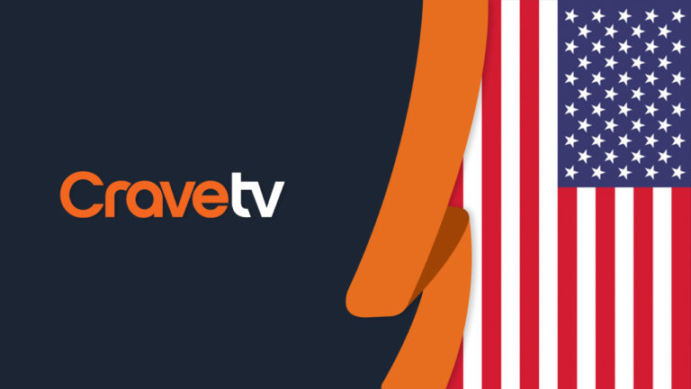 How to Watch CraveTV in USA [Updated September 2021]