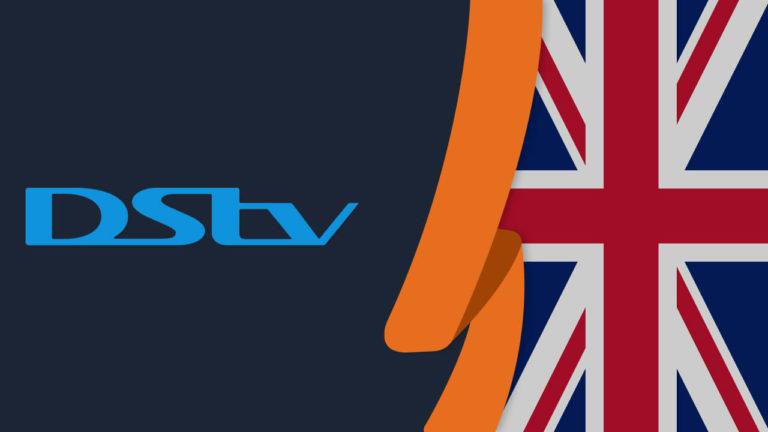 How to Watch DStv in UK in September 2021 [Easy Guide]