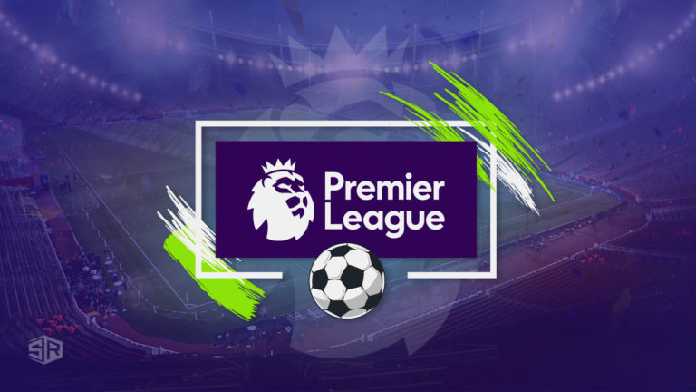 How to Watch English Premier League Football 2021-2022 Live in USA