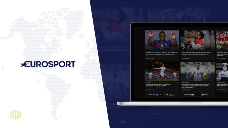 How to Watch Eurosport Outside UK [Tested in September 2021]