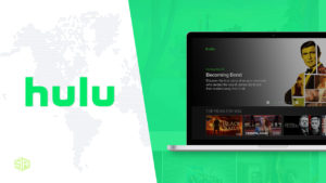 How to Watch Hulu Outside USA [Tested in October 2021]