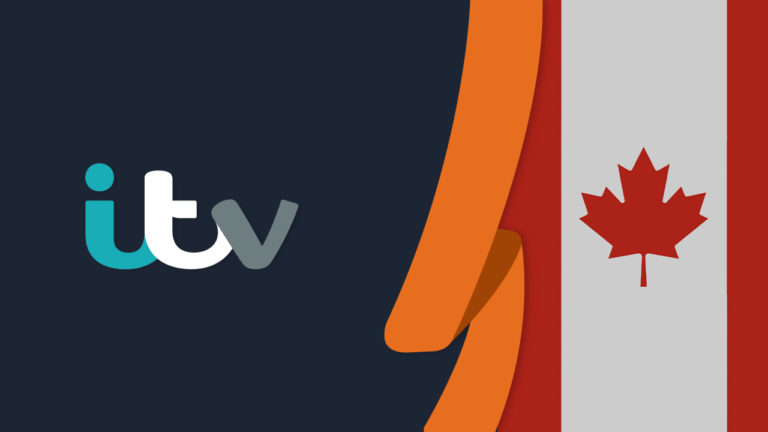 How To Watch ITV in Canada [Updated in September 2021]
