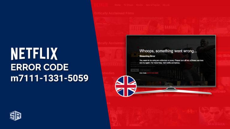 How to Fix the Netflix Error Code m7111-1331-5059