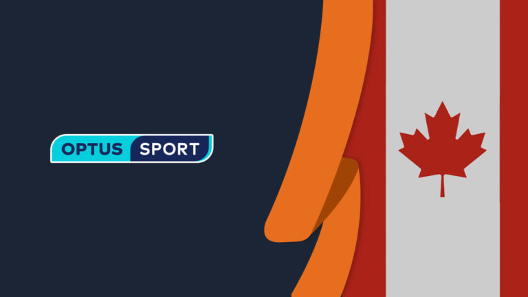 How to Watch Optus Sport in Canada [September 2021 Updated]