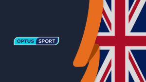 How to Watch Optus Sport in UK [September 2021 Updated]