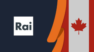 How to Watch Italian Rai TV in Canada [Updated October 2021]