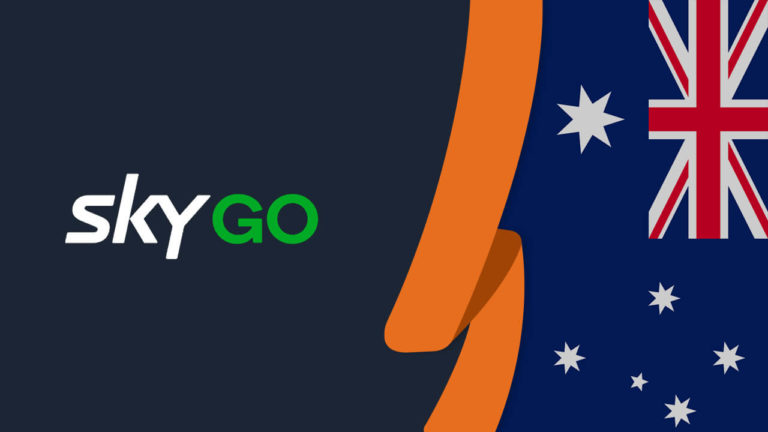 Easy Guide: How to Watch Sky Go in Australia [Updated in September 2021]