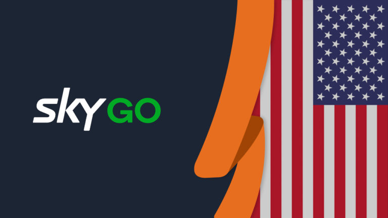 How to Watch Sky Go in USA [September 2021 Easy Guide]