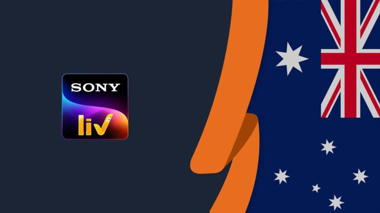 How to Watch SonyLIV in Australia [September 2021 Updated]