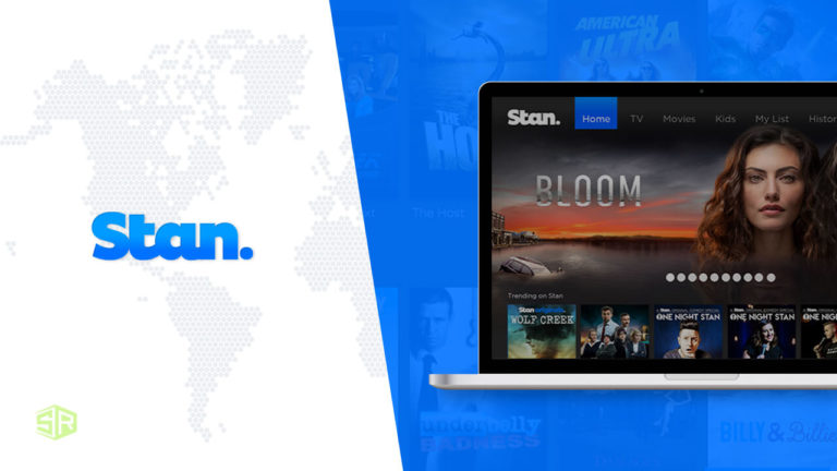 How to Watch Stan Outside Australia in 2021 [October Updated]